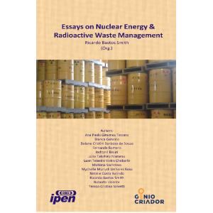Essays on Nuclear Energy & Radioactive Waste Management