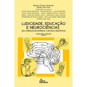Ludicidade, educação e neurociências - Volume II