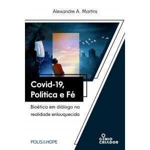 COVID-19, Política E Fé